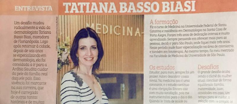 Dra. Tatiana Basso Biasi foi entrevistada para jornal Notícias do Dia